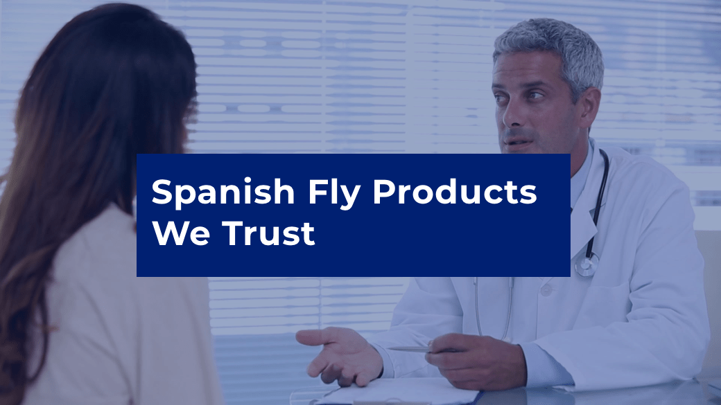 spanish-fly-products-we-trust-min
